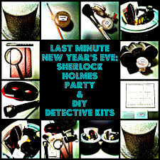 last minute new year u0027s eve sherlock holmes party u0026 diy detective