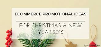 ecommerce promotional ideas for new year 2016