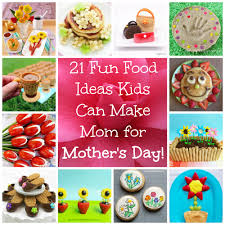 21 recipes and desserts that kids can make for mother u0027s day