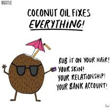 Coconut Oil Meme - the truth about coconut oil coconut oil memes and funny food memes