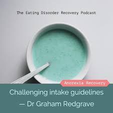 podcast challenging intake guidelines u2014 dr graham redgrave