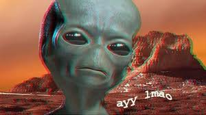 Ayy Lmao Meme - ayy lmao know your meme