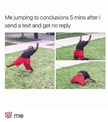 No Response Meme - 25 best memes about no reply no reply memes