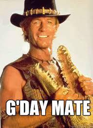 Meme G - g day mate australian redditor quickmeme