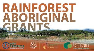 rainforest aboriginal grants now open wet tropics management