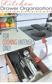 how to organize kitchen utensil drawer how to organize cooking utensils organize your kitchen