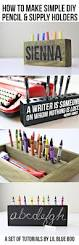 Pencil Holders For Desks by Diy Pencil Holders For Office Or Home