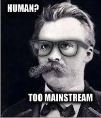 Nietzsche Meme - nietzsche meme google zoeken philosophy pinterest meme