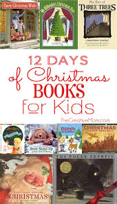 12 days of christmas books for kids the creative mom