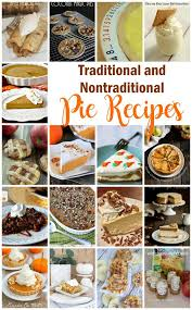 traditional and nontraditional pie recipes and block