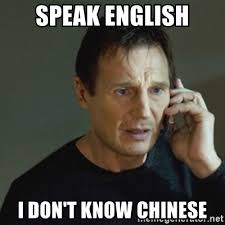Chinese Meme Generator - speak english i don t know chinese taken meme meme generator