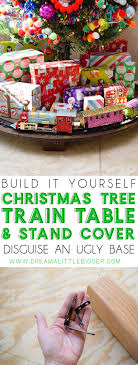 train table with cover christmas tree train table stand cover dream a little bigger