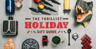 guide to holidays the thrillist gift guide thrillist