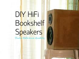 Bookshelf Speaker Sale Diy Hifi Bookshelf Speakers Studio Reference 11 Steps With