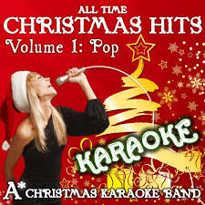 all time christmas karaoke hits volume 1 pop by a christmas