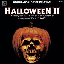 halloween equipment halloween ii soundtrack u2013 the official john carpenter