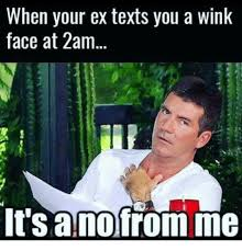 Wink Face Meme - when your ex texts you a wink face at 2am it sanofrom me texts