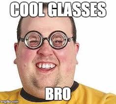 Nerd Glasses Meme - nerd glasses memes imgflip