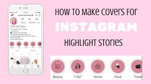 cara membuat instagram renhard how to make highlight covers instagram story highlights youtube