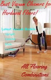 best vacuum for hardwood floors 2017 top picks tips