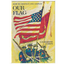 Flag Corps Us Marine Corps How To Respect And Display Our Flag Booklet 32 Pgs