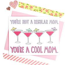 birthday martini clipart mom birthday card card for mom youre a cool mom cool mom