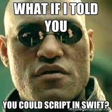 Meme Script - scripting in swift is pretty awesome krakendev