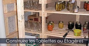fabriquer une chambre froide construire fabriquer et installer des étagères ou tablettes pour