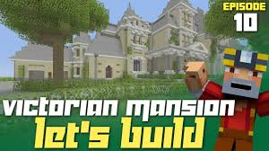 Floor Plan Of A Mansion by Minecraft Xbox One Let U0027s Build A Victorian Mansion Part 10