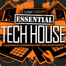 House Essentials by Loopmasters Presents Essentials 11 Tech House Tech House Sample