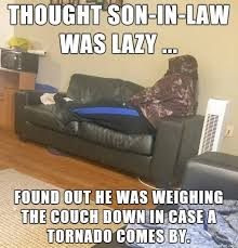 Lazy Meme - meme thought son in law was lazy found out he was weighing image