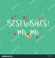 Best Wishes For Wedding Couple Cute Wedding Best Wishes Mr Mr Stock Illustration 458749666
