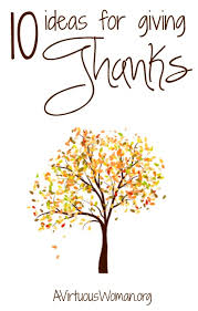 10 ideas for giving thanks a virtuous