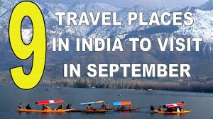 where to travel in september images Nine best travel places in india to visit in september jpg
