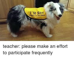 Shy Meme - i m shy please give me space teacher please make an effort to