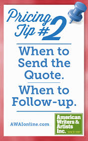 pricing tip 2 when to send the quote when to follow up
