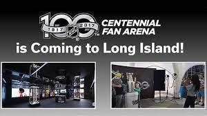 nhl centennial fan arena islanders to host nhl centennial fan arena sept 16 17 on long island