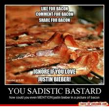 Bacon Memes - 25 best memes about pictures of bacon pictures of bacon memes
