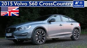 check stop l volvo s60 2015 volvo s60 cross country full test in depth review and test