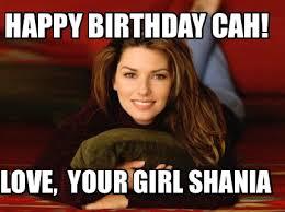 Adult Birthday Memes - meme maker shania twain generator