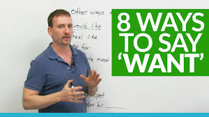 6 Ways To Find More Improve Your English Vocabulary 6 Ways To Say U0027want U0027 Youtube