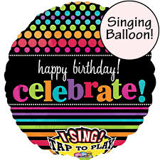 singing balloon times happy birthday singing balloon delivered inflated in uk
