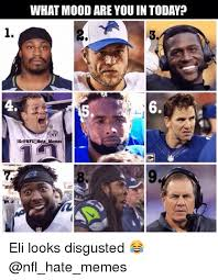 Which Meme Are You - what mood are you in today 1 6 ig nfl hate memes eli looks