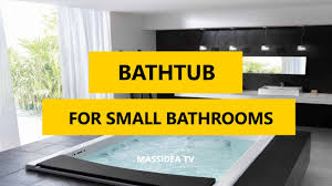 45 best bathtub designs ideas for small bathrooms 2017 youtube