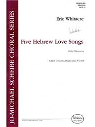 eric whitacre five hebrew songs satb vocal score piano