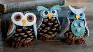 owl ornaments felt and owl pinecone craft how to make felt owl pinecones