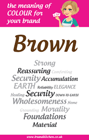 Meaning Of Pink The Meaning Of The Colour Brown For Your Brand Brand Kitchen