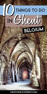 ghent city guide 28 best belgium images on pinterest europe european travel and