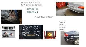 bmw owner british indian bmw owner starterpack starterpacks