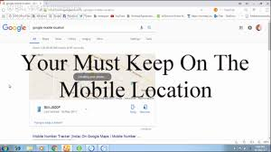 find location of phone number on map how to find lost phone with location on map
